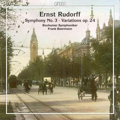 Ernst Rudorff Symphony Nr 3 Variations op 24 Bochumer Symphoniker
