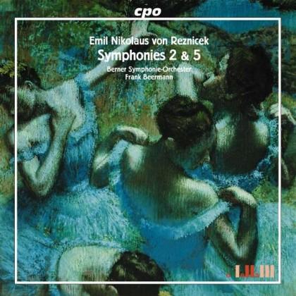 Symphonies Nr2 & 5 Emil Nikolaus von Reznicek