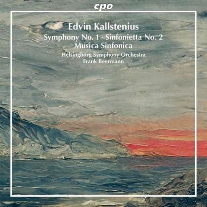 Symphony No 1 Musica Sinnfonica op42 Sinfonietta No2 Edvin Kallstenius