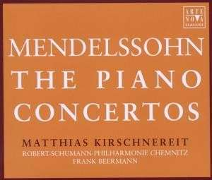 The Piano Concertos Nr1 & 2 Felix Mendelssohn Bartholdy Robert Schumann