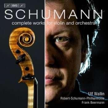 Werke für Violine & Orchester Robert Schumann